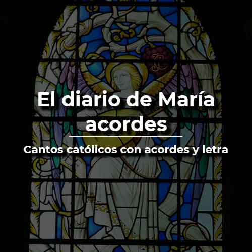 El diario de María acordes y letra