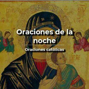Oración de la noche católica