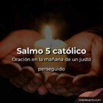 salmo 5 católico oración de protección